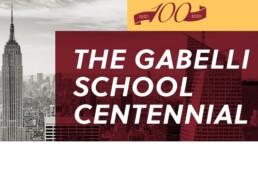 The Gabelli School Centennial